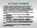 b criterio territorial