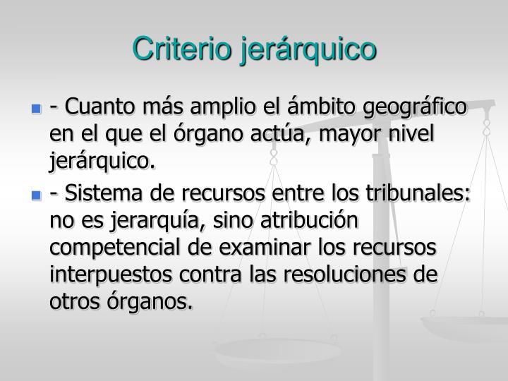 Criterio jerárquico