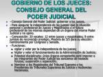 gobierno de los jueces consejo general del poder judicial