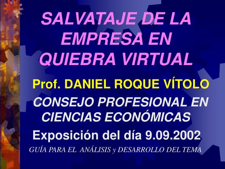 Salvataje de la empresa en quiebra virtual