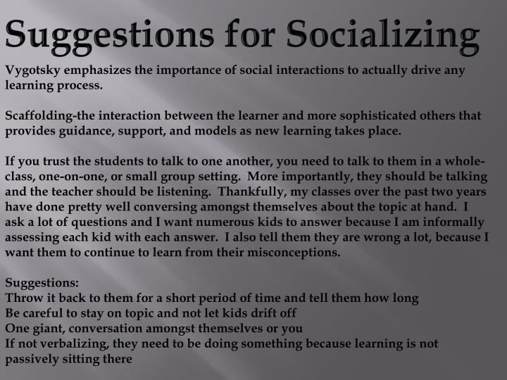 Suggestions for Socializing