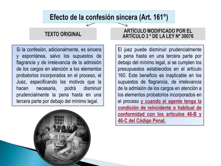 Efecto de la confesión sincera (Art. 161°)
