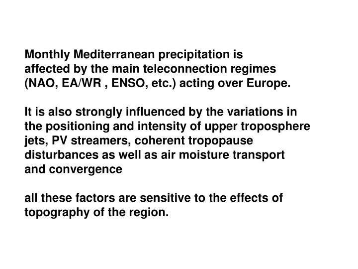 Monthly Mediterranean precipitation is