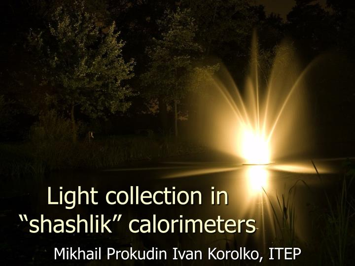 Light collection in shashlik calorimeters