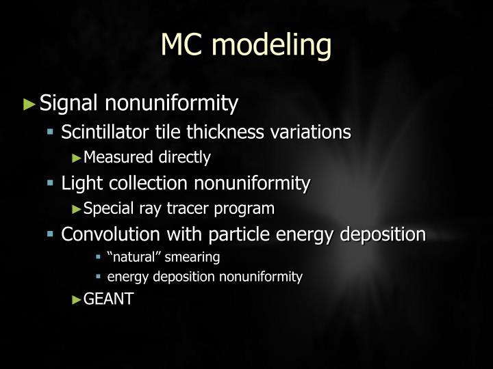 MC modeling