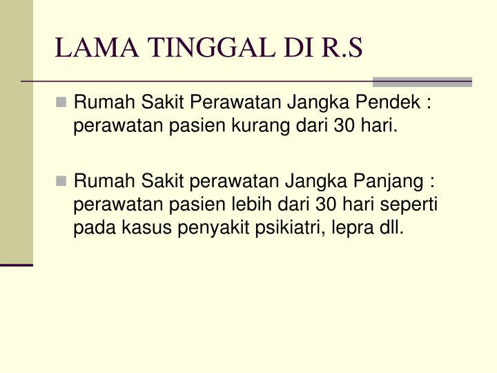 LAMA TINGGAL DI R.S
