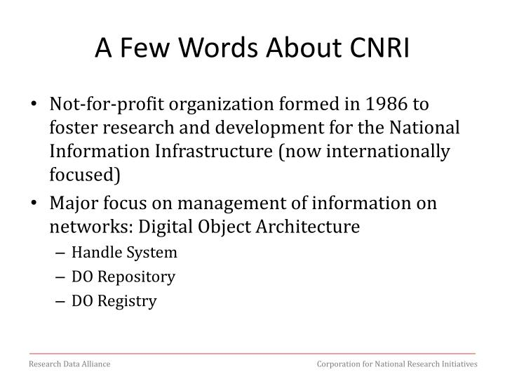 A Few Words About CNRI
