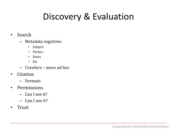Discovery & Evaluation