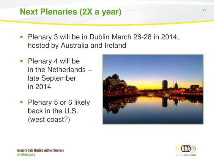 Next Plenaries (2X a year)