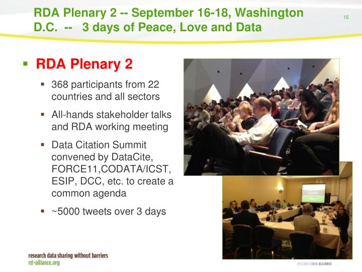 RDA Plenary 2 -- September 16-18, Washington D.C.  --   3 days of Peace, Love and Data