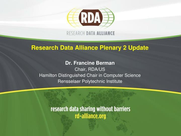 Research Data Alliance Plenary 2 Update
