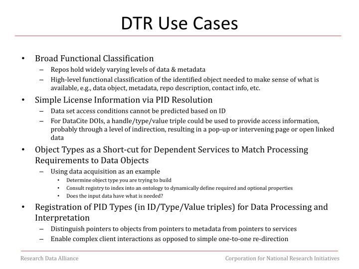 DTR Use Cases
