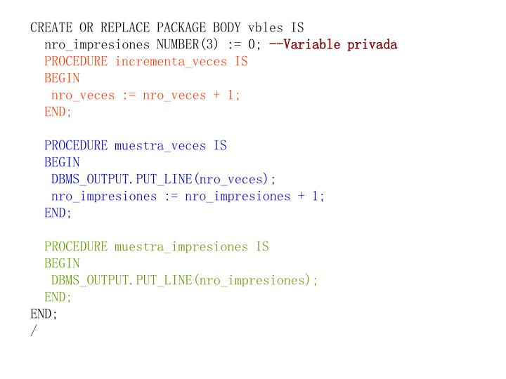 CREATE OR REPLACE PACKAGE BODY vbles IS