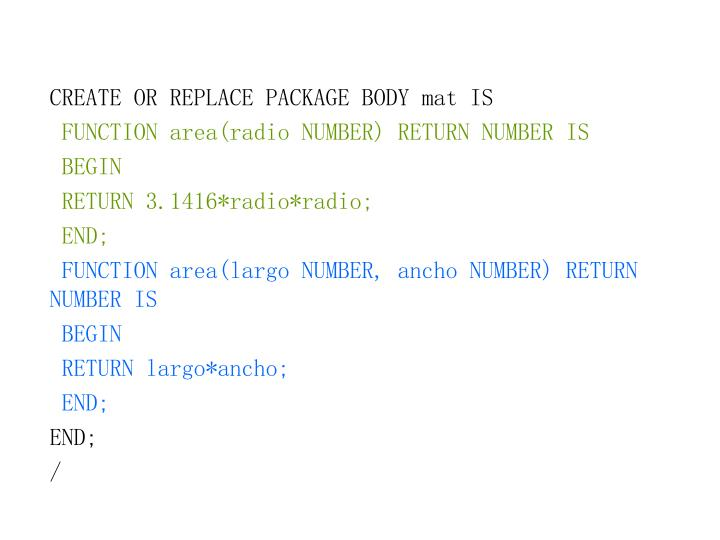 CREATE OR REPLACE PACKAGE BODY mat IS