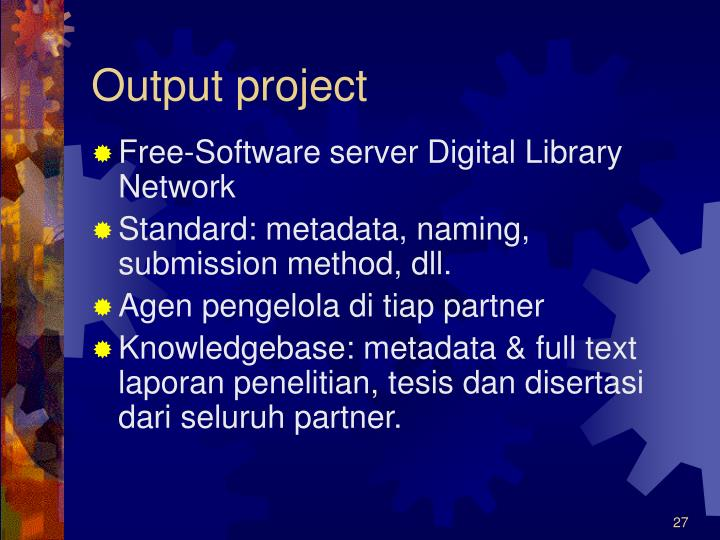 Output project