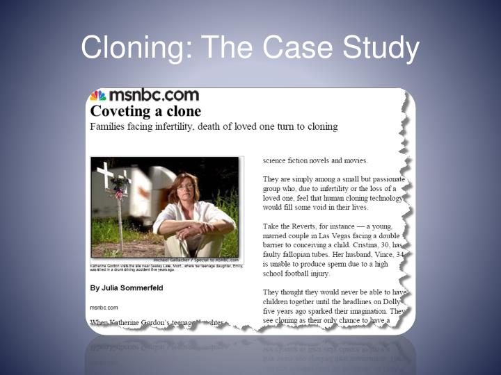 Cloning: The Case Study