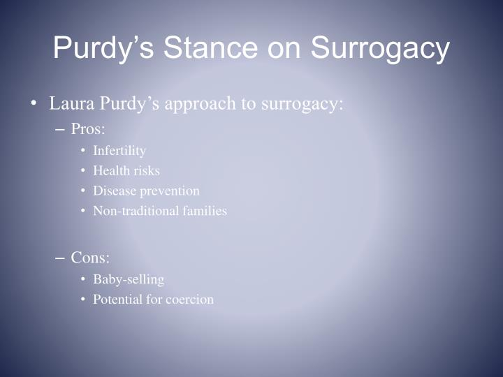 Purdy s stance on surrogacy
