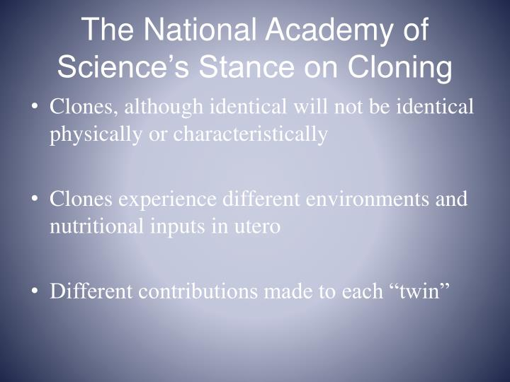 The National Academy of Science's Stance on Cloning