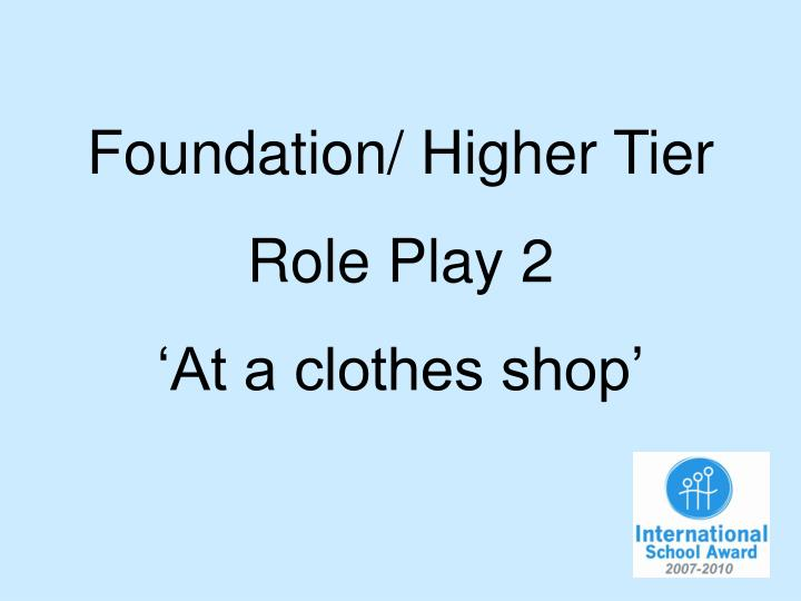 Foundation/ Higher Tier