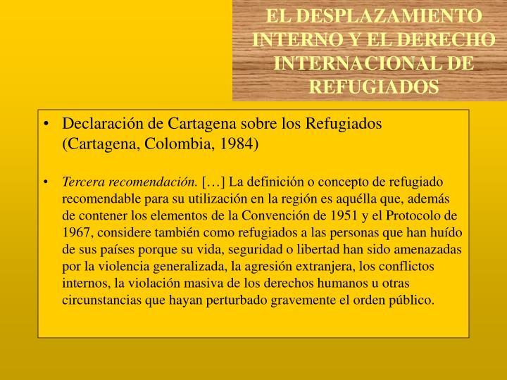Declaración de Cartagena sobre los Refugiados (Cartagena, Colombia, 1984)