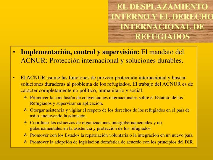 Implementación, control y supervisión: