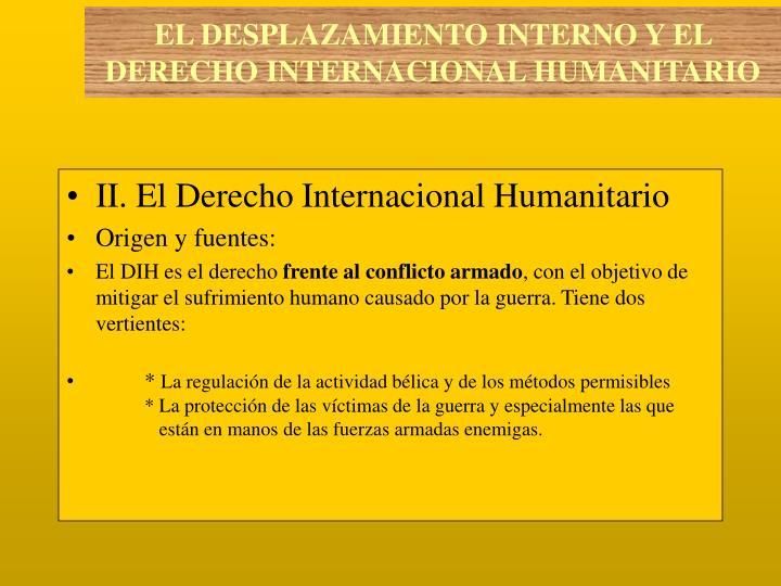 II. El Derecho Internacional Humanitario