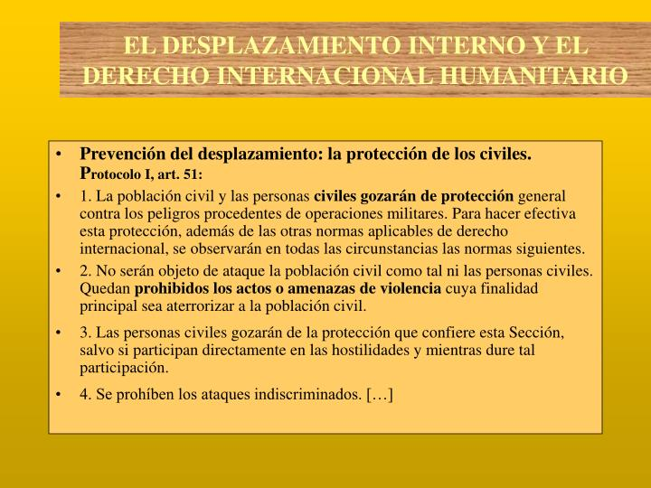 Prevención del desplazamiento: la protección de los civiles.
