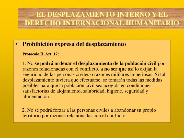 Prohibición expresa del desplazamiento