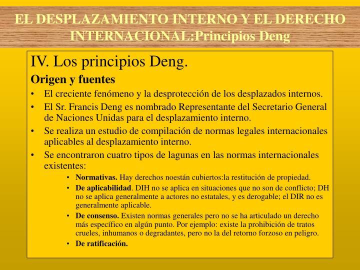 IV. Los principios Deng.