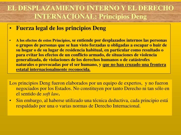 Fuerza legal de los principios Deng