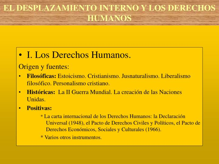 I. Los Derechos Humanos.