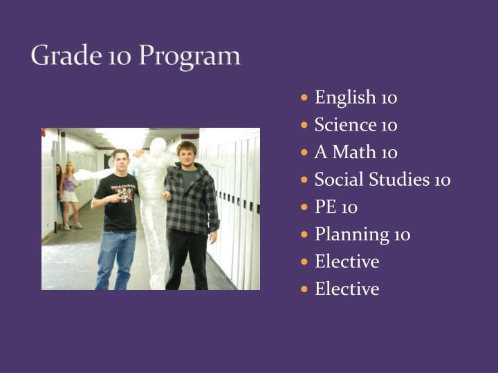 Grade 10 Program