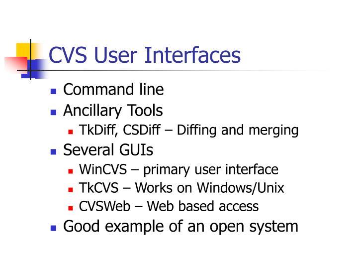 CVS User Interfaces