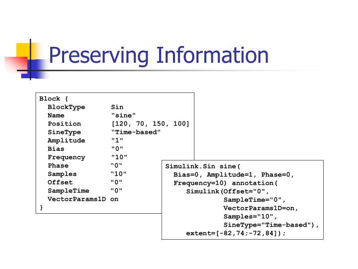 Preserving Information