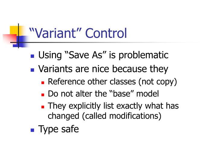 """Variant"" Control"
