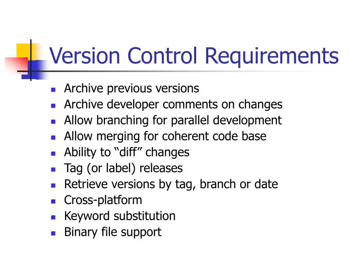 Version Control Requirements