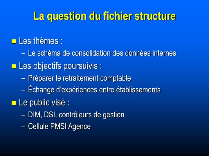 La question du fichier structure