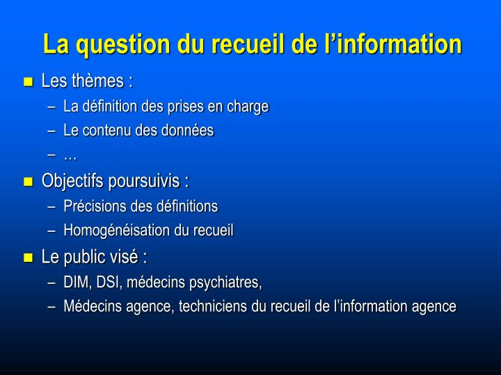 La question du recueil de l'information