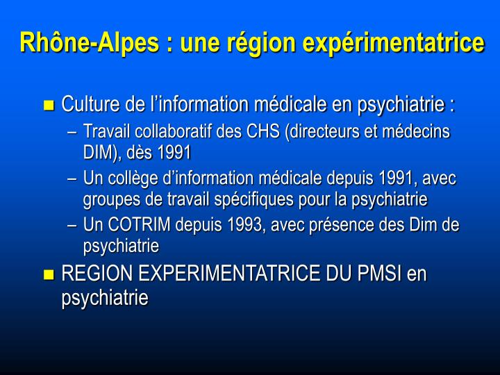 Rhône-Alpes : une région expérimentatrice