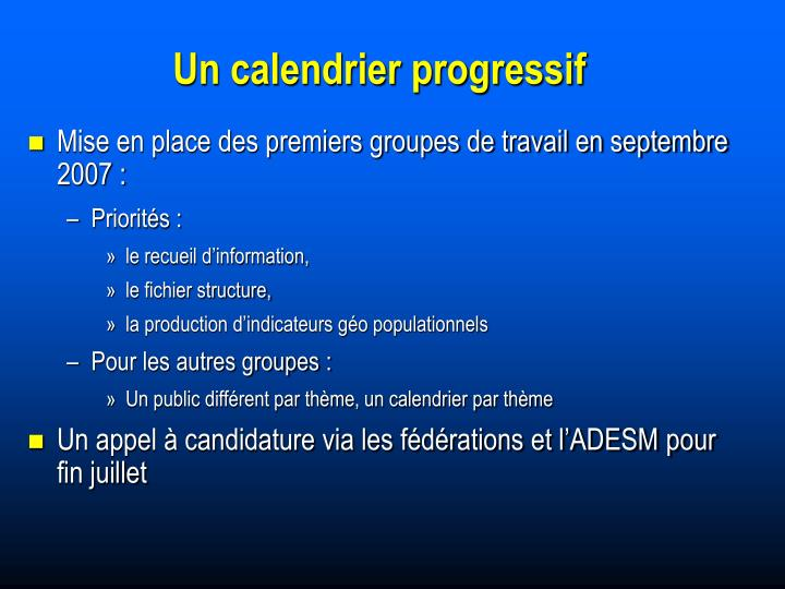 Un calendrier progressif