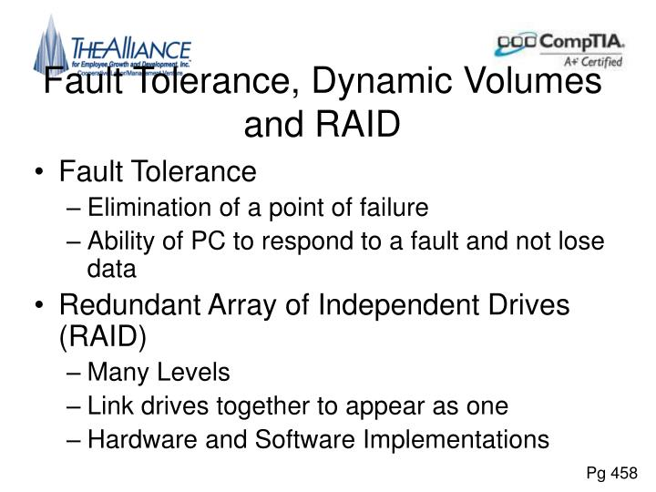 Fault Tolerance, Dynamic Volumes and RAID