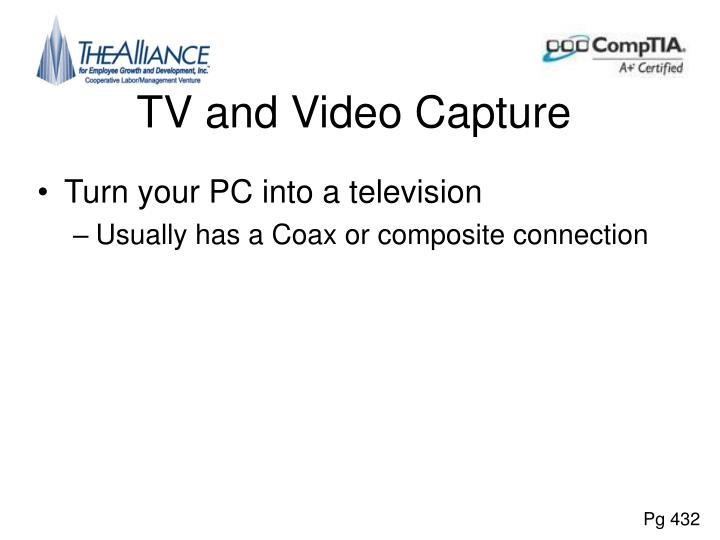TV and Video Capture