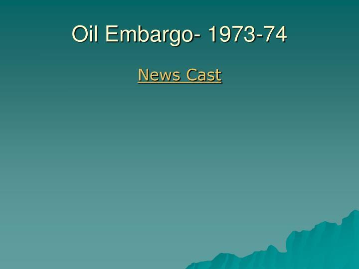 Oil Embargo- 1973-74