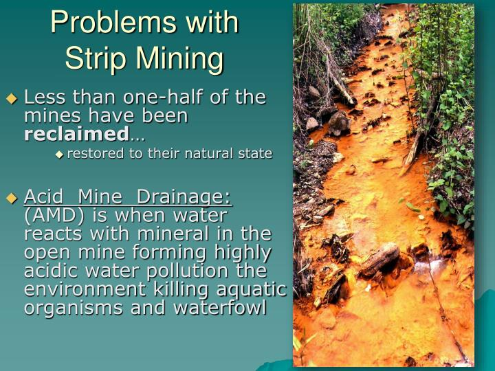 Problems with Strip Mining