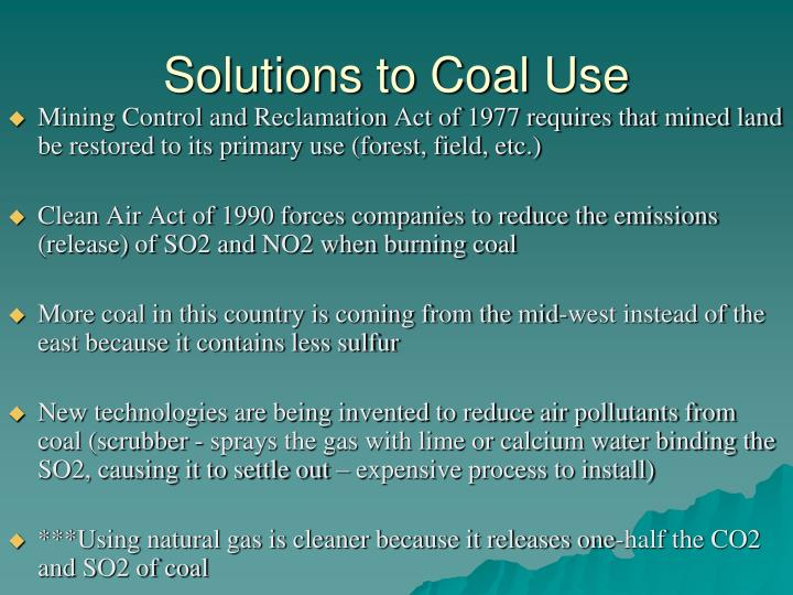 Solutions to Coal Use