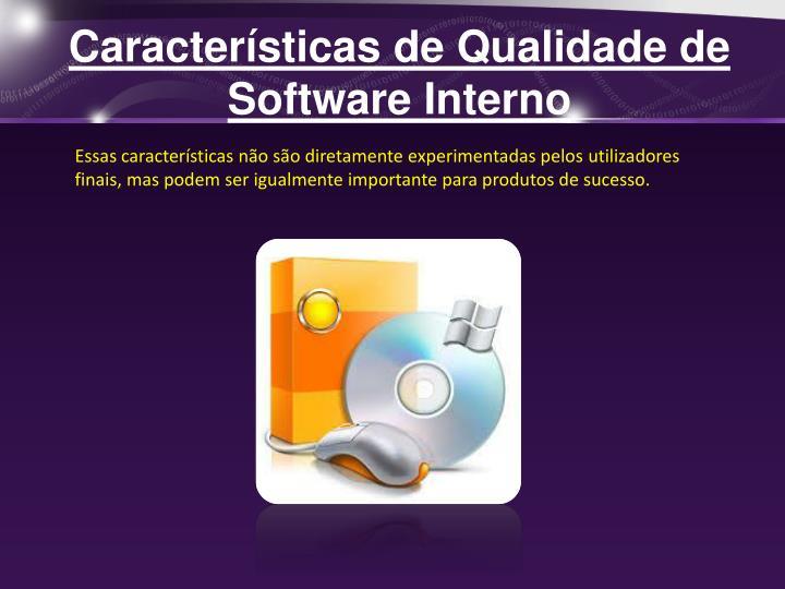 Características de Qualidade de Software Interno