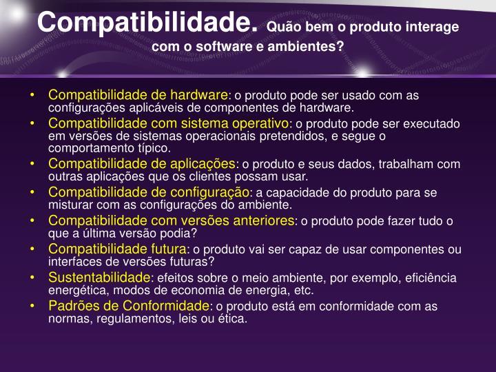 Compatibilidade.