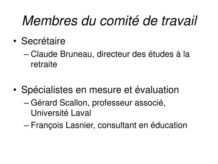 Membres du comité de travail