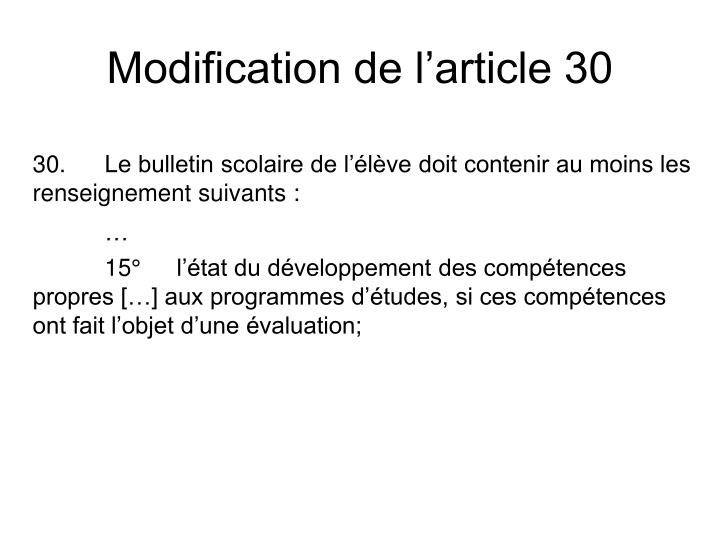Modification de l'article 30