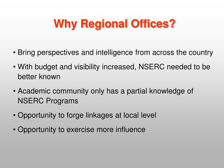Why Regional Offices?